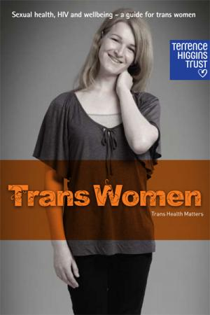 Cover Sexual health, HIV and wellbeing for trans women